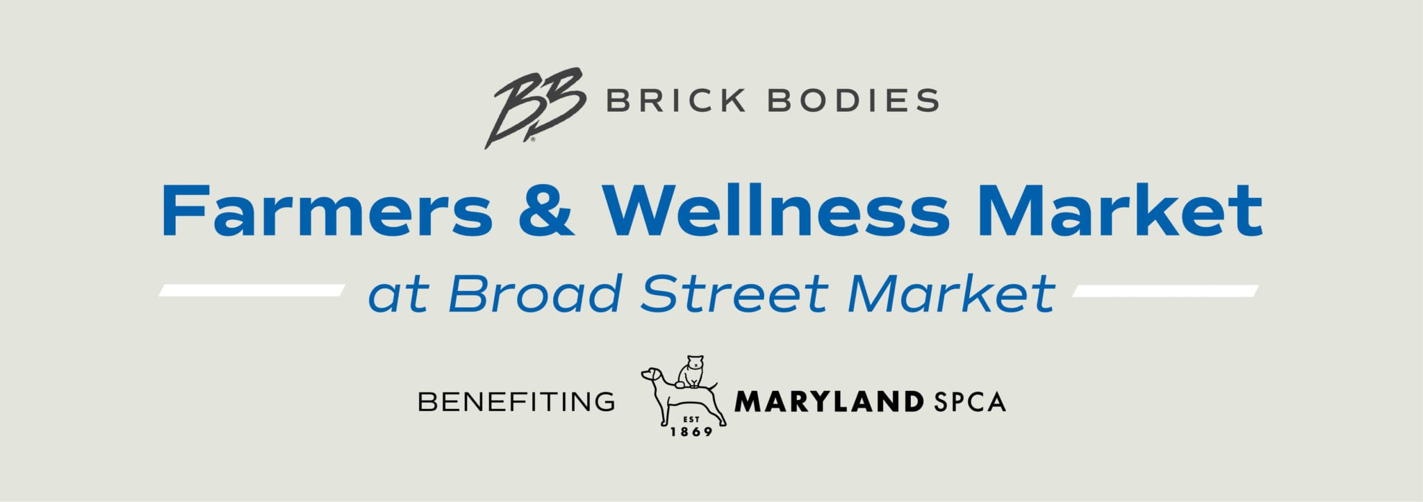 Brick Bodies Farmers and Wellness Market in Baltimore at Broad Street Market benefiting Maryland SPCA